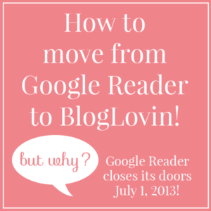 How to move from Google Reader to BlogLovin