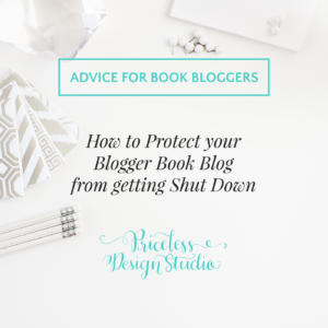 How to Protect your Blogger Book Blog from getting Shut Down (in 6 Simple Steps)